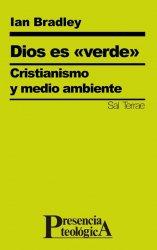 Dios es «verde». Cristianismo y medio ambiente