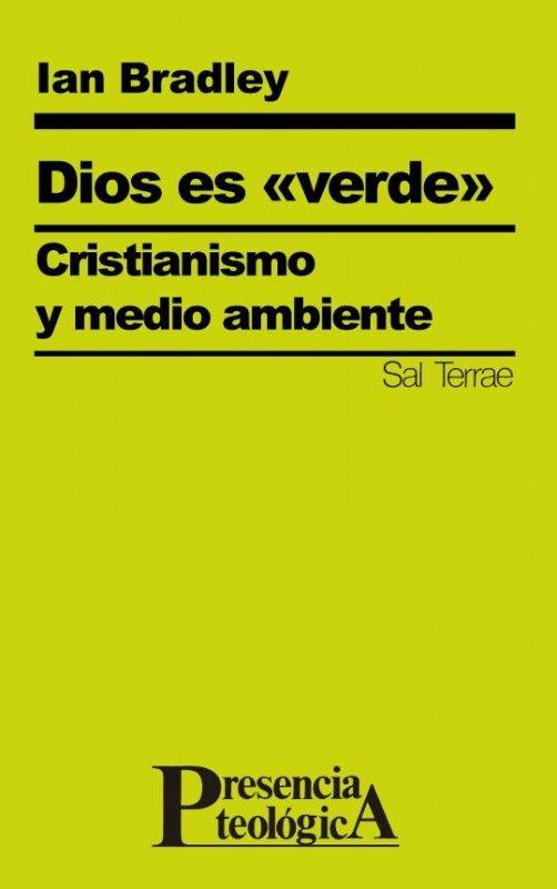 """Dios es """"verde"""". Cristianismo y medio ambiente"""