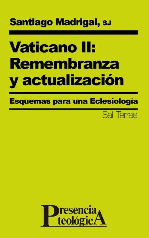 Vaticano II: Remembranza y actualización