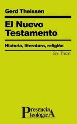 El Nuevo Testamento. Historia, literatura, religión