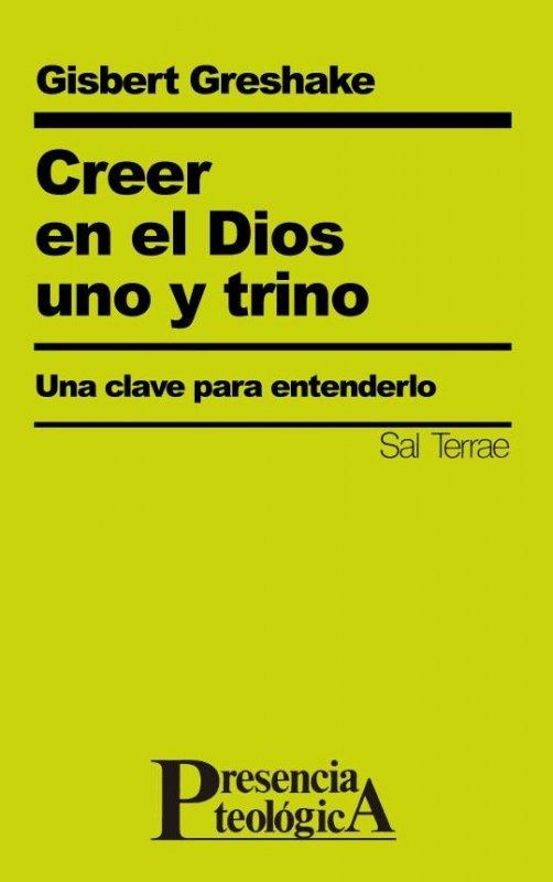 Creer en el Dios uno y trino