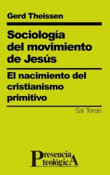 Sociología del movimiento de Jesús. El nacimiento del cristianismo primitivo