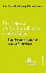 En defensa de los humillados y ofendidos