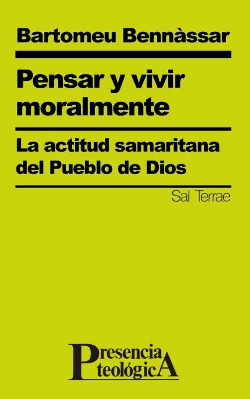 Pensar y vivir moralmente. La actitud samaritana del Pueblo de Dios