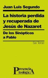 La historia perdida y recuperada de Jesús de Nazaret
