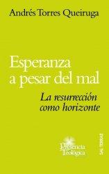 Esperanza a pesar del mal. La resurrección como horizonte