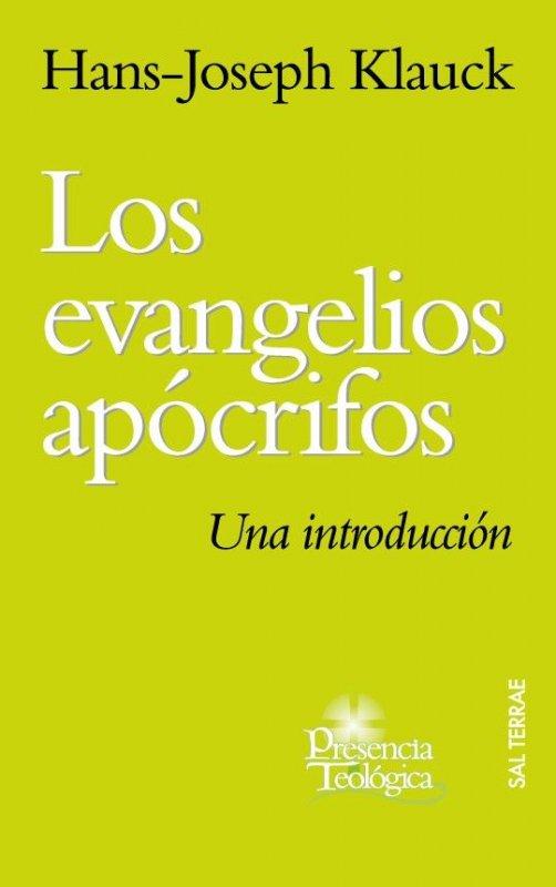 Los evangelios apócrifos. Una introducción