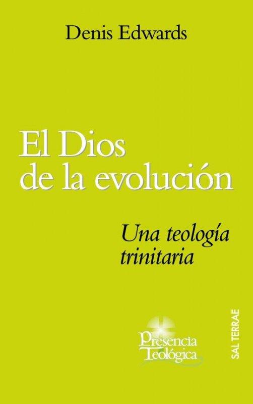 El Dios de la evolución. Una teología trinitaria