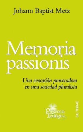 Memoria passionis. Una evocación provocadora en una sociedad pluralista