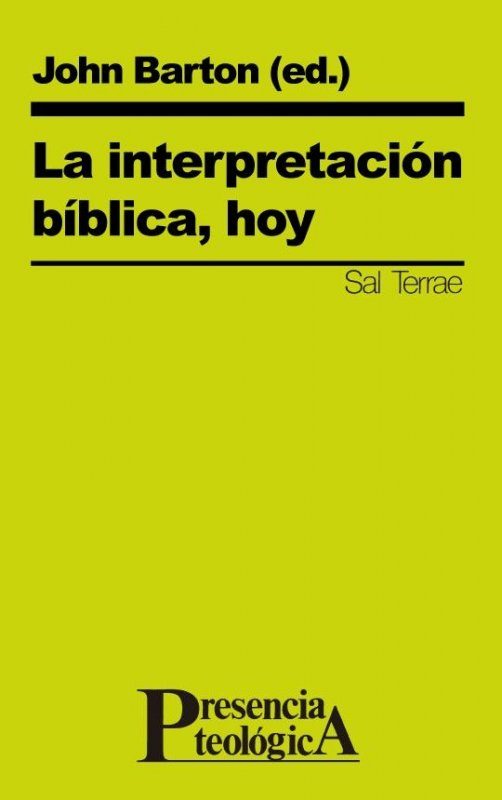 La interpretación bíblica, hoy