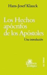 Los Hechos apócrifos de los Apóstoles. Una introducción