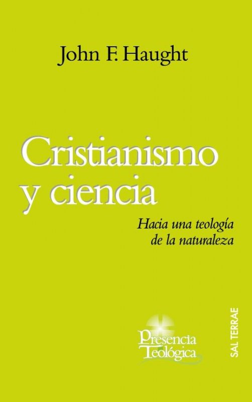 Cristianismo y ciencia. Hacia una teología de la naturaleza