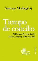 Tiempo de Concilio. El Vaticano II en los Diarios de Y. Congar y H. de Lubac