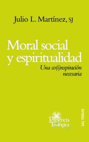 Moral social y espiritualidad. Una co(i)nspiración necesaria