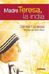 Madre Teresa, la india. Prólogo del Abbé Pierre
