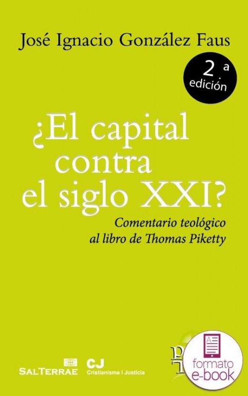 ¿El capital contra el siglo XXI? Comentario teológico al libro de Thomas Piketty