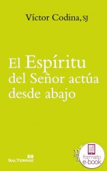 El Espíritu del Señor actúa desde abajo (Ebook)
