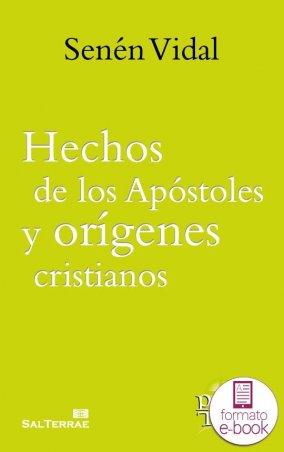 Hechos de los Apóstoles y orígenes cristianos