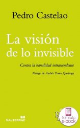 La visiónde lo invisible (Ebook)