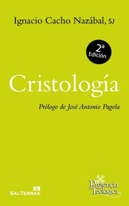 Cristología. Prólogo de José Antonio Pagola