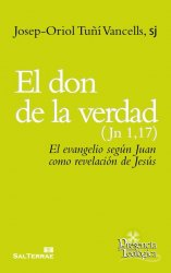 El don de la verdad (Jn 1,17)