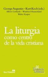 La liturgia como centro de la vida cristiana