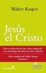 Jesús el Cristo. Obra completa de Walter Kasper- Volumen 3