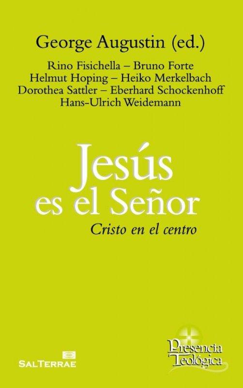 Jesús es el Señor. Cristo en el centro