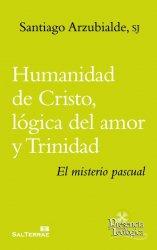 Humanidad de Cristo, lógica del amor y Trinidad. El misterio pascual