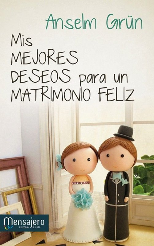 Matrimonio Feliz Biblia : Mis mejores deseos para un matrimonio feliz grupo de