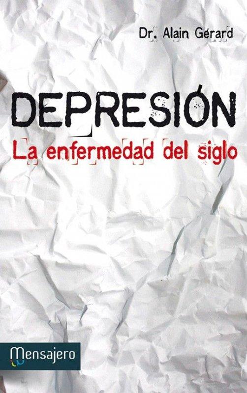 Depresión. La enfermedad del siglo