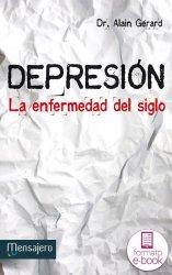 Depresión. La enfermedad del siglo. Ebook