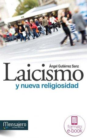 Laicismo y nueva religiosidad
