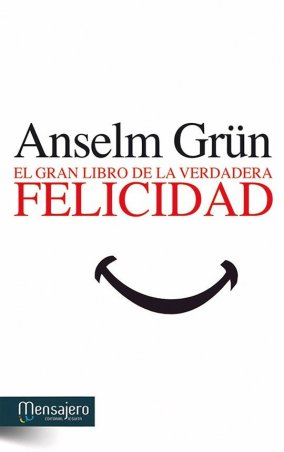 EL GRAN LIBRO DE LA VERDADERA FELICIDAD