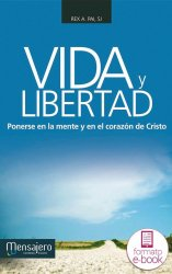 Vida y libertad (Ebook)