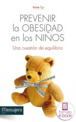 Prevenir la obesidad en los niños. Una cuestión de equilibrio