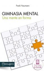 Gimnasia mental. Una mente en forma. Ebook