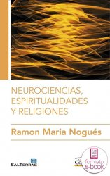 Neurociencias, espiritualidad y religiones (Ebook)