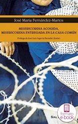 Misericordia acogida, misericordia entregada en la casa común (Ebook)