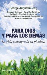 Para Dios y para los demás: La vida consagrada en plenitud