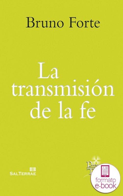 La transmisión de la fe