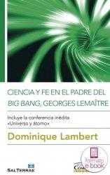 Ciencia y fe en el padre del Big Bang, Georges Lemaître (Ebook)