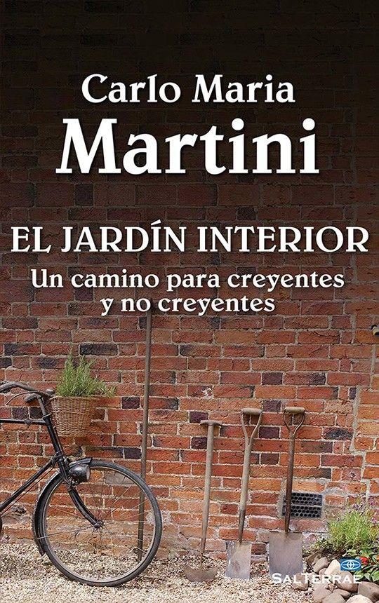 Resultado de imagen de el jardin interior carlo maría martini sal terrae