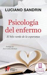 Psicología del enfermo. El hilo verde de la esperanza