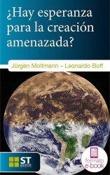 ¿Hay esperanza para la creación amenazada? (Ebook)
