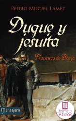 Duque y jesuita (Ebook)
