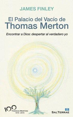 El Palacio del Vacío de Thomas Merton