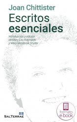 Escritos esenciales de Joan Chittister. Introducción y edición de Mary Lou Kownacki y Mary Hembrow