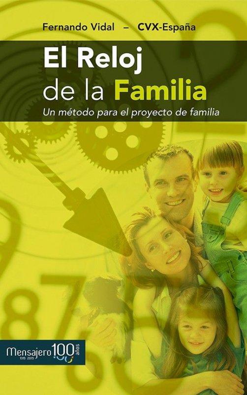 El reloj de la Familia. Un método para el proyecto de Familia