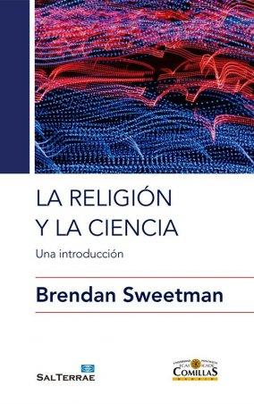 La religión y la ciencia. Una introducción